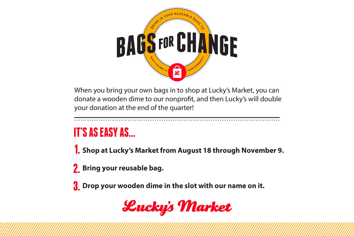Bags for Change at Lucky's Market